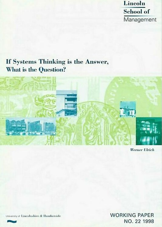 Cover, If Systems Thinking is the Answer, What is the Question?